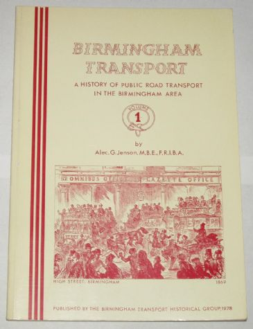 Birmingham Transport - A History of Public Road Transport in the Birmingham Area